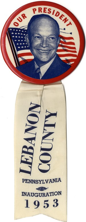 Dwight Eisenhower: 1953 Inauguration Lebanon County Pennsylvania badge
