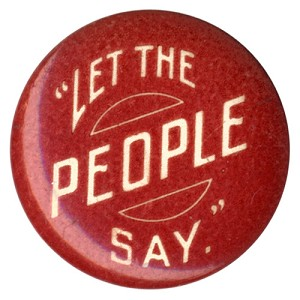 "William Jennings Bryan: ""Let the People Say"""