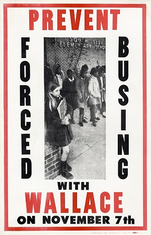 George Wallace: Prevent Forced Busing poster