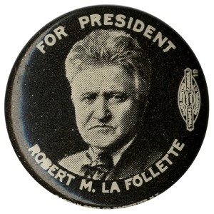 For President Robert M. LaFollette