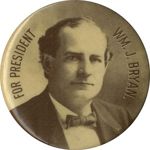 William Jennings Bryan: Larger FOR PRESIDENT photo button w/ National Watchman back paper