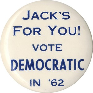 John F. Kennedy: Scarce JACK'S FOR YOU! mid-term button