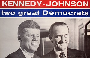 Kennedy and Johnson: Official TWO GREAT DEMOCRATS jugate poster