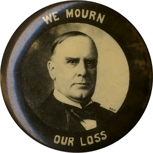 William McKinley: WE MOURN OUR LOSS photo memorial pinback