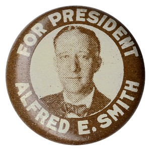 Alfred E. Smith: Scarce FOR PRESIDENT picture litho button