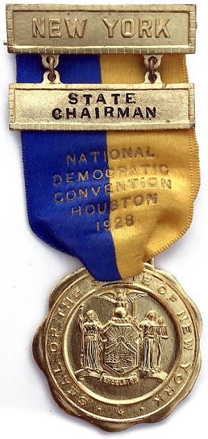 Alfred E. Smith: New York State Chairman DNC badge