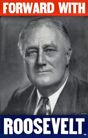 Franklin D. Roosevelt: Bold FORWARD WITH ROOSEVELT campaign poster