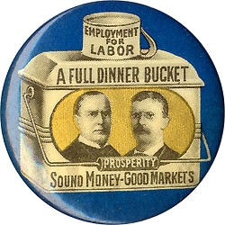 McKinley and Roosevelt: Classic Full Dinner Bucket jugate pinback