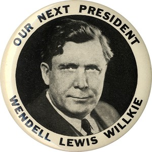 Wendell Willkie: Large FOR PRESIDENT photo button