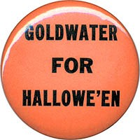 Goldwater for Hallowe'en