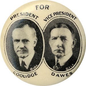 For President Coolidge / For Vice President Dawes