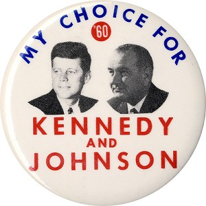 My Choice for '60 Kennedy and Johnson