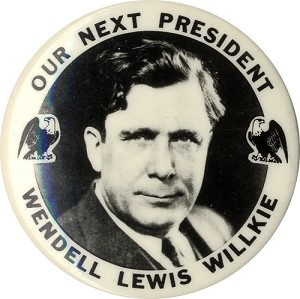 Our Next President Wendell Lewis Willkie