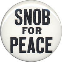 Snob for Peace