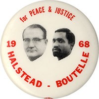 for Peace & Justice / 1968 / Halstead - Boutelle