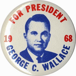 For President George C. Wallace 1968