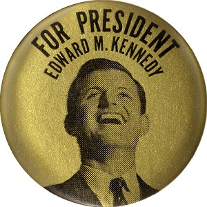 For President Edward M. Kennedy