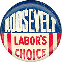 Roosevelt Labor's Choice